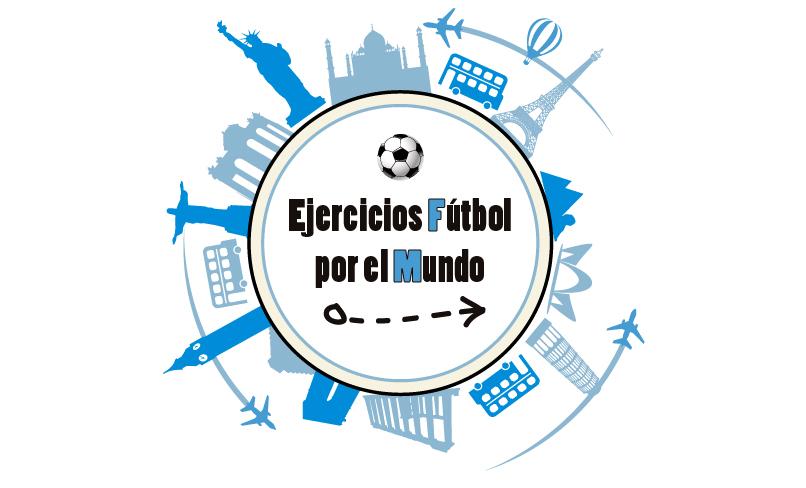 Ejercicios Fútbol por el Mundo