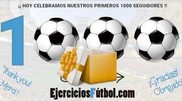 Ejercicios Fútbol - 1000 seguidores - Regalo Hoja Control de Asistencia
